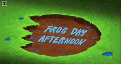 FrogDayAfternoonTitleCard