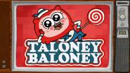 Taloney Baloney8