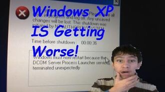Windows XP getting worse