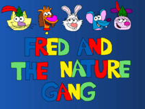 Fred and the nature gang title card season 2 4 by briancoukis88169 ddrvhtc