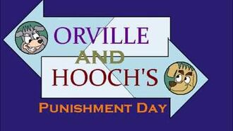 Orville and Hooch's Punishment Day Intro