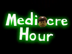 MediocreHour