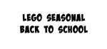 LEGO Seasonal Back to School