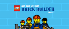 Not Your Average Brick Builder Project