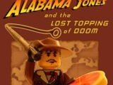 Alabama Jones and the Lost Topping of Doom