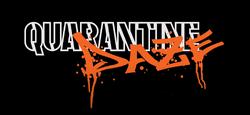 Quarantine daze graphic