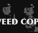 Weed Cops
