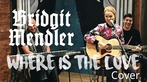 Bridgit Mendler - Where Is The Love (The Black Eyed Peas Cover)