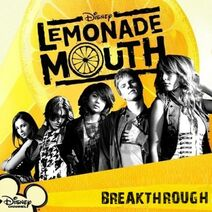 Lemonade Mouth - Breakthrough