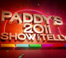 Paddy's Show and Telly