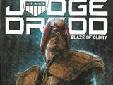 Judge Dredd: Blaze of Glory Vol 1 1