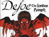 Defoe: The London Hanged Vol 1 1
