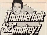 Thunderbolt and Smokey