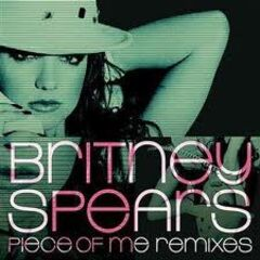 The Piece of Me Digital EP — The Remixes