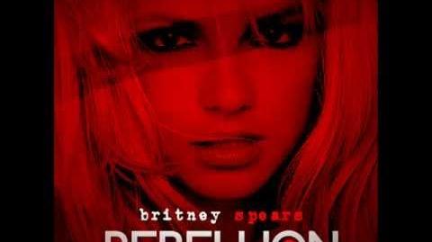 Rebellion Britney Spears (New Version)