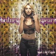 Oops!... I Did It Again Cover