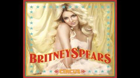 Britney Spears - Circus (Audio)