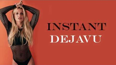 Britney Spears Unreleased Track - Instant Dejavu