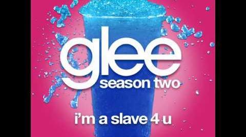 Glee - I'm A Slave 4 U (LYRICS)