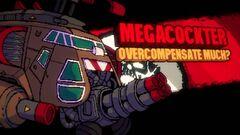 Megacockter