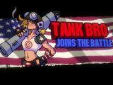 Tank Bro