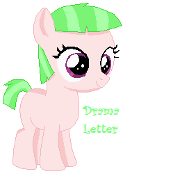 Drama letter filly by berrypunchrules-d7gckca