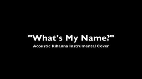What's My Name? Acoustic (Instrumental Rihanna Cover)