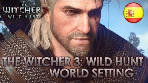 The Witcher 3 Wild Hunt - PS4 XB1 PC - World Setting (Gamescom Dev Diary Spanish)