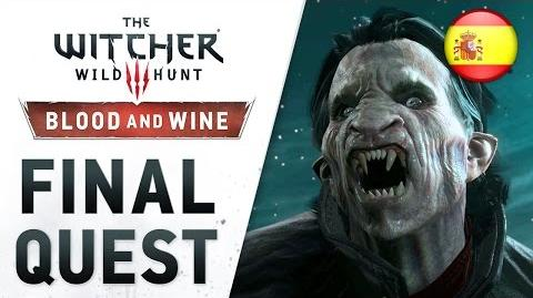 The Witcher 3 Wild Hunt - Blood and Wine - PS4 XB1 PC - Final Quest (Launch Trailer) (Spanish)