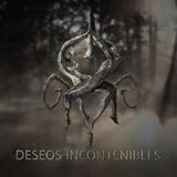 Deseos incontenibles