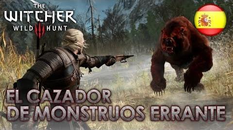The Witcher 3 The Wild Hunt - PS4 XB1 PC - El Cazador de Monstruos Errante (Dev Diary Spanish)