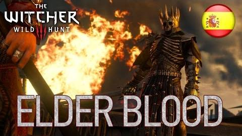 The Witcher 3 Wild Hunt - PS4 XB1 PC - Elder Blood (Spanish Trailer)