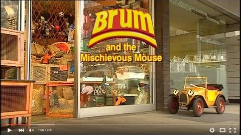 BRUM And The Mischievous Mouse (03x08)