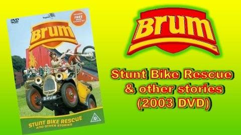 Brum- Stunt Bike Rescue & other stories (2003 DVD)