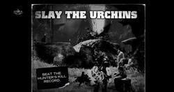Slay the Urchins