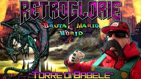 "♛ RetroGlorie ♛ Brutal Mario World ♛ Ep. 3 ""Torre di Babele"" ♛ by Dio del Metal"