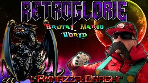 "♛ RetroGlorie ♛ Brutal Mario World ♛ Ep. 6 ""L' Ammazza-Draghi"" ♛ by Dio del Metal"