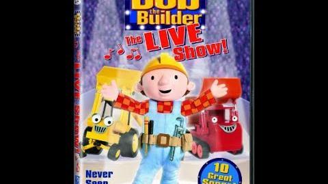 Bob The Builder The Live Show! (2004)