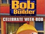 Celebrate With Bob