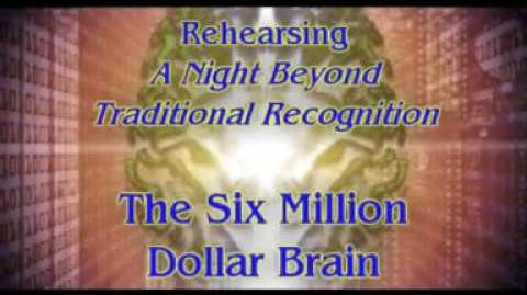 """Rehearsing """"A Night Beyond Traditional Recognition"""" - The Six Million Dollar Brain"""