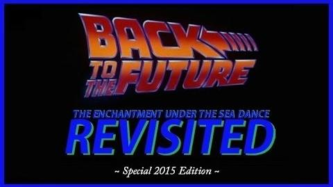 Back to the Future The Enchantment Under the Sea Dance Revisited