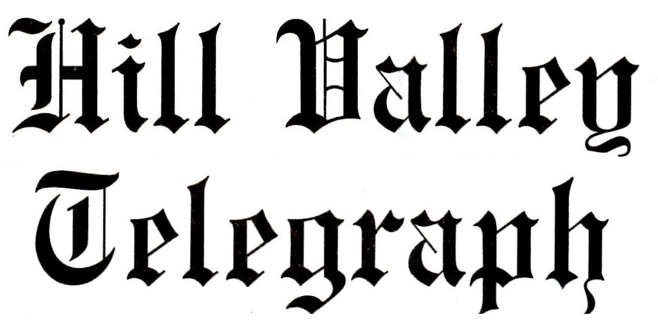 hill valley telegraph