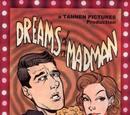 Dreams of a Madman