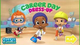 Bubble Guppies Career Day Dress up Bubble Guppies Game