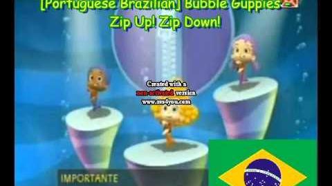 Portuguese Brazilian Bubble Guppies - Zip Up! Zip Down!