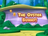 The Oyster Bunny!