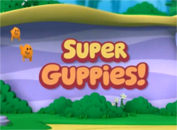 Super Guppies Title Card
