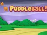 Puddleball!