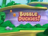 Bubble Duckies!