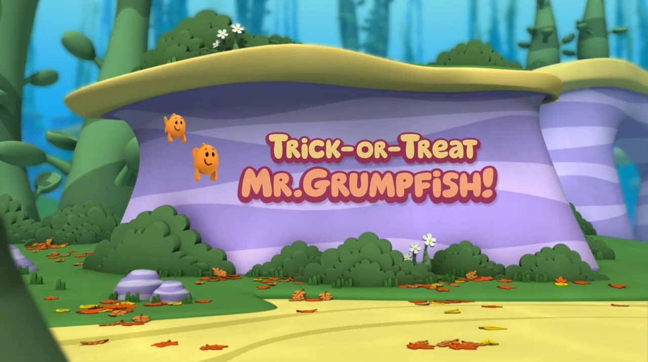 Trick or Treat, Mr Grumpfish! | Bubble Guppies Wiki | FANDOM powered
